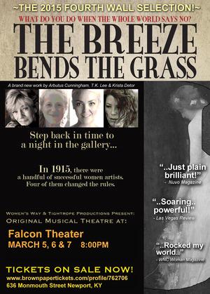 The Breeze Bends the Grass Original Musical Theatre