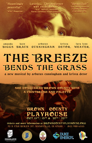 THE BREEZE BENDS THE GRASS - Running October 13-15 and 20-22 2016