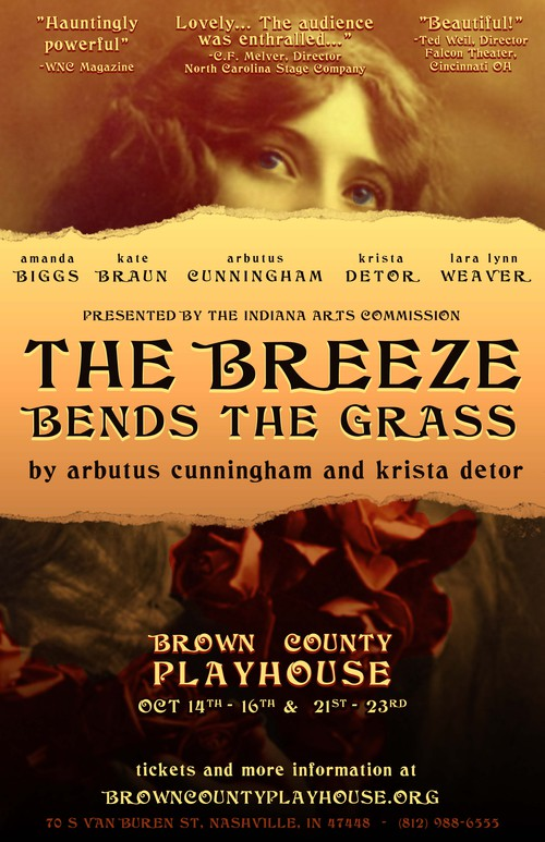 THE BREEZE BENDS THE GRASS - Running October 14-16 and 21-23 2016