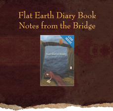 Flat Earth Diary Book  Notes from the Bridge